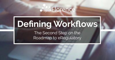 Defining Critical Workflows when preparing for eRegulatory