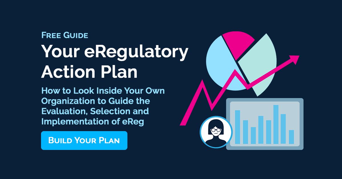 Your eRegulatory Action Plan