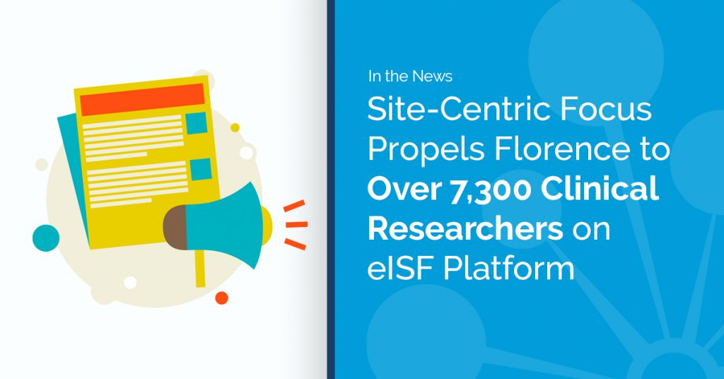 Florence Crosses 7500 Clinical Researchers on eISF Platform