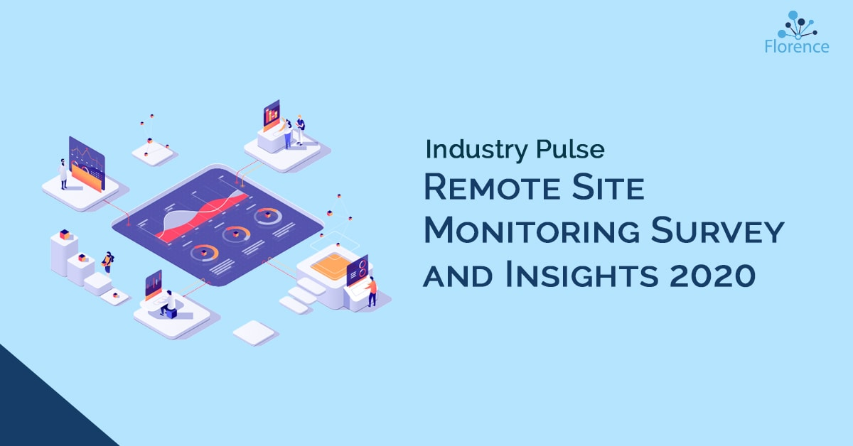 Industry Pulse Remote Site Monitoring Clinical Trials 2020